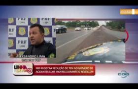 LINHA DE FOGO 03 01 PRF REGISTRA REDUÇÃO DE 70% EM ACIDENTES COM MORTES DURANTE O RÉVEILLON