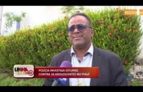 LINHA DE FOGO 08 01 2020  POLÍCIA INVESTIGA ESTUPRO CONTRA 10 ADOLESCENTES NO PIAUÍ
