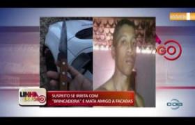LINHA DE FOGO 08 01 2020 SUSPEITO SE IRRITA COM