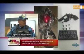 LINHA DE FOGO 13 01 2020 GUARDA MUNICIPAL PRENDE DUPLA SUSPEITA DE ASSALTAR PADARIA