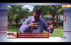 LINHA DE FOGO 14 01 2020  Gov. Wellington Dias comenta a redução de homicídios no Piauí