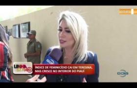 LINHA DE FOGO 14 01 2020  Índice de feminicídio cai em Teresina, mas cresce no interior do Piaui