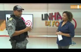 LINHA DE FOGO 14 01 2020  Maj. Valter Pinto (Com. do 6º batalhão) - Combate à criminalidade