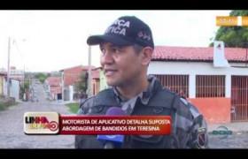 LINHA DE FOGO 14 01 2020  Motorista de aplicativo detalha suposta abordagem de bandidos