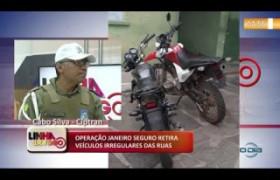 LINHA DE FOGO 14 01 2020  Operação janeiro seguro retira veículos irregulares das ruas
