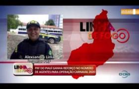 LINHA DE FOGO 14 01 2020  PRF do Piauí ganha reforço para Operação Carnaval 2020