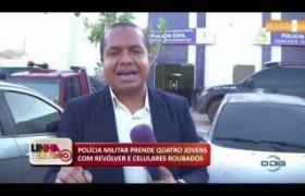 LINHA DE FOGO 15 01 2020 POLÍCIA MILITAR PRENDE QUATRO JOVENS COM REVÓLVER E CELULARES ROUBADOS