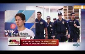LINHA DE FOGO 16.01.2020 GUARDA CIVIL CAPACITA AGENTES PARA ATUAR NA PATRULHA MARIA DA PENHA