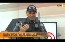 LINHA DE FOGO 20 01 2020 PLÍCIA MILITAR FALA AÇÕES DE COMBATE À CRIMINALIDADE NA REGIÃO DO