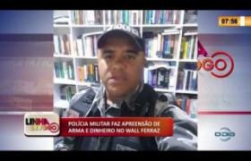 LINHA DE FOGO 20 01 2020 POLÍCIA MILITAR FAZ APREENSÃO DE ARMA E DINHEIRO NO WALL FERRAZ
