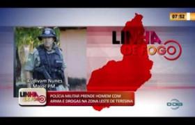 LINHA DE FOGO 20 01 2020 POLÍCIA MILITAR PRENDE HOMEM COM ARMA E DROGAS NA ZONA LESTE DE TERESINA