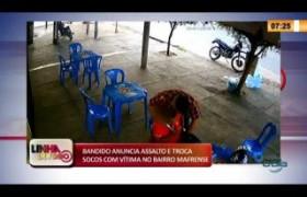 LINHA DE FOGO 21 01 2020 VÍDEO BANDIDO ANUNCIA ASSALTO E TROCA SOCOS COM VÍTIMA NO BAIRRO MAFRENS