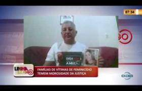 LINHA DE FOGO 22 01 2020 FAMÍLIAS DE VÍTIMAS DE FEMINICÍDIO TEMEM MOROSIDADE DA JUSTIÇA