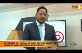 LINHA DE FOGO 24 01 2020 SEC. DE JUSTIÇA DESTACA AÇÕES PARA GARANTIR MAIOR SEGURANÇA EM PRESÍDI