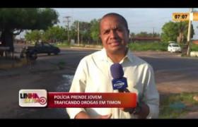 LINHA DE FOGO 27 01 2020 POLÍCIA PRENDE JOVEM  TRAFICANDO DROGAS EM TIMON