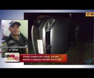 TV O Dia - LINHA DE FOGO 28 01 2020 CARRO SOBRA EM CURVA, CAI EM ABISMO E CRIANÇA MORRE NA PI-238
