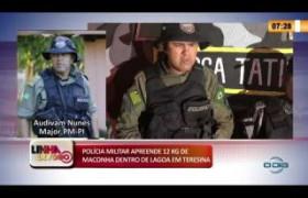 LINHA DE FOGO 28 01 2020 POLÍCIA MILITAR APREENDE 12 KG DE MACONHA DENTRO DE LAGOA EM TERESINA