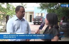 O DIA NEWS 20 01 2020  Mãe é acusada de vender filha de três meses de idade por R$ 10 reais