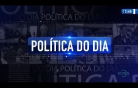O DIA NEWS 20 01 2020  Política do Dia