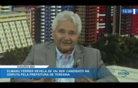 O DIA NEWS 21 01 2020  Elmano Férrer (Senador do Podemos-PI) - Eleições 2020