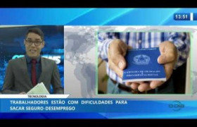 O DIA NEWS 22 01 2020  Trabalhadores estão com dificuldades para sacar seguro desemprego