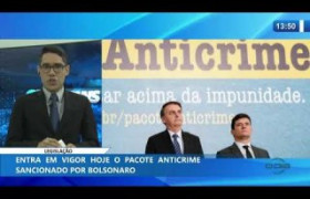 O DIA NEWS 23 01 2020  Entra em vigor o pacote anticrime sancionado pelo Presidente Bolsonaro