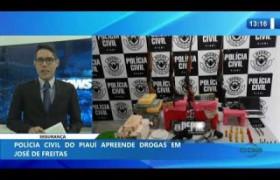 O DIA NEWS 23 01 2020  Polícia Civil do Piauí apreende drogas em José de Freitas