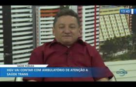 O DIA NEWS 24 01 2020  Gilberto Albuquerque (Dir. Geral do HGV) - Saúde pública