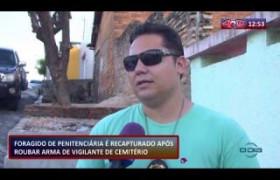 ROTA DO DIA 17 01 2020  FORAGIDO DE PENITENCIÁRIA É RECAPTURADO APÓS ROUBAR ARMA DE VIGILANTE