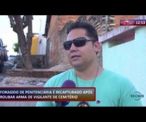 TV O Dia - ROTA DO DIA 17 01 2020 FORAGIDO DE PENITENCIÁRIA É RECAPTURADO APÓS ROUBAR ARMA DE VIGILANTE