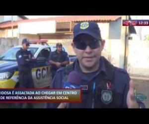 TV O Dia - ROTA DO DIA 17 01 2020 IDOSA É ASSALTADA AO CHEGAR EM CENTRO DE REFERÊNCIA DA ASSISTÊNCIA SOCIAL
