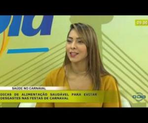 TV O Dia - BOM DIA NEWS 24 02 20  Hivana Moura (Nutricionista) - Saúde no carnaval