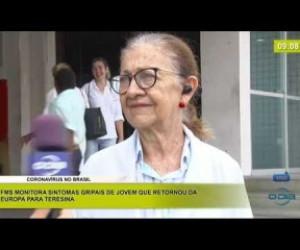 TV O Dia - BOM DIA NEWS 28 02 20 FMS monitora sintomas gripais de jovem que retornou da Europa para Teresina