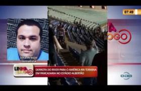 LINHA DE FOGO 10 02 2020 DERROTA DO RIVER PARA O AMÉRICA RN TERMINA EM PANCADARIA NO ESTÁDIO ALB