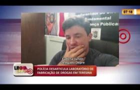 LINHA DE FOGO 10 02 2020 POLÍCIA DESARTICULA LABORATÓRIO DE FABRICAÇÃO DE DROGAS EM TERESINA
