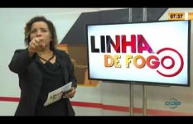 LINHA DE FOGO 13 02 2020