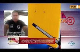 LINHA DE FOGO 13 02 2020 POLÍCIA CIVIL IDENTIFICA SUSPEITOS QUE INSTALARAM