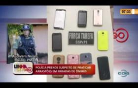 LINHA DE FOGO 14 02 2020 POLÍCIA PRENDE SUSPEITO DE PRATICAR ARRASTÕES EM PARADAS DE ÔNIBUS