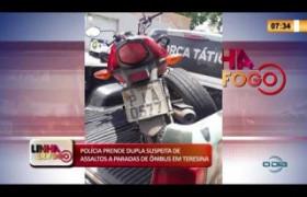 LINHA DE FOGO 26 02 20  Polícia prende dupla suspeita de assaltos a paradas de ônibus