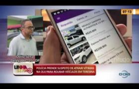 LINHA DE FOGO 26 02 20  Polícia prende suspeito de atrair vítimas na OLX