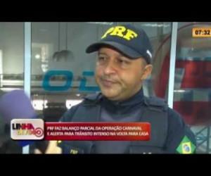TV O Dia - LINHA DE FOGO 26 02 20  PRF faz balanço faz balanço parcial da Operação Carnaval