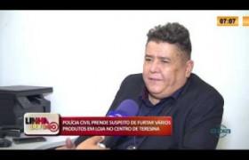LINHA DE FOGO 31 01 2020 POLICIA CIVIL PRENDE SUSPEITO DE FURTAR LOJA NO CENTRO DE TERESINA