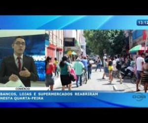 TV O Dia - O DIA NEWS 26 02 20  Bancos, lojas e supermercados reabriram nesta quarta feira