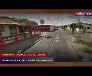 TV O Dia - ROTA DO DIA 27 02 20 Vítima reage a assalto e mata dois bandidos