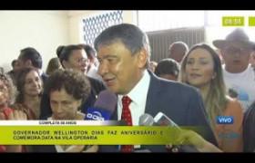 BOM DIA NEWS 05 03 20  Governador Wellington Dias faz aniversário e comemora data na Vila Operár
