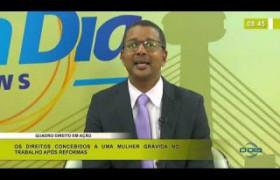BOM DIA NEWS 10 03 2020 Os direitos concebidos a uma mulher grávida no trabalho após Reformas