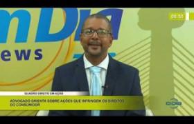BOM DIA NEWS 17 03 20  DIREITO EM AÇÃO - Ações que infringem os direitos do consumidor