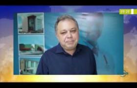 BOM DIA NEWS  26 03 20  Florentino Neto (Sec. Estadual de Saúde) - Hospital São Marcos