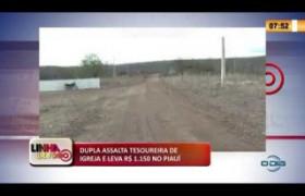 LINHA DE FOGO 04 03 20  Dupla assalta tesoureira de igreja e leva R$ 1.150 em Santana do Piauí