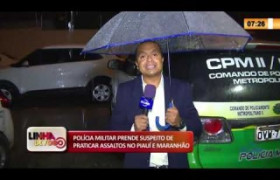 LINHA DE FOGO 04 03 20  Polícia prende suspeito de praticar assaltos no Piauí e Maranhão